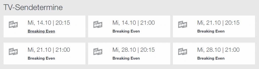 Sendetermine Breaking Even auf ZDFneo